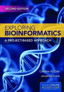Exploring Bioinformatics, Paperback Book