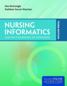 Nursing Informatics and the Foundation of Knowledge, Paperback Book
