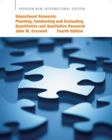 Educational Research : Planning, Conducting, and Evaluating Quantitative and Qualitative Research, Paperback Book