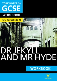 The Strange Case of Dr Jekyll and Mr Hyde: York Notes for GCSE (9-1) Workbook, Paperback Book