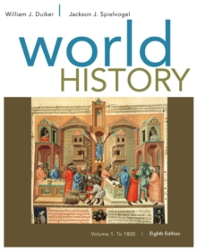 World History, Volume I: To 1800, Paperback Book