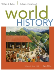 World History, Volume II: Since 1500, Paperback Book