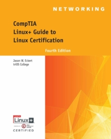 Comptia Linux+ Guide to Linux Certification, Mixed media product Book