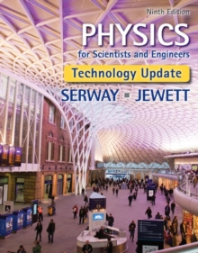 Physics for Scientists and Engineers, Technology Update, Hardback Book