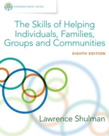 Empowerment Series: The Skills of Helping Individuals, Families, Groups, and Communities, Hardback Book