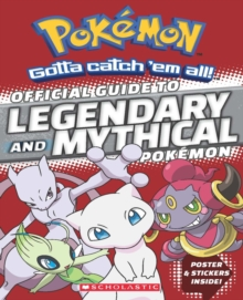 Pokemon: Official Guide to Mythical and Legendary Pokemon, Paperback Book