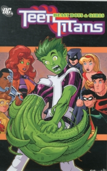 Teen Titans TP Vol 03 Beast Boys And Girls, Paperback Book