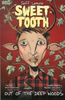 Sweet Tooth TP Vol 01 Out Of The Woods, Paperback Book