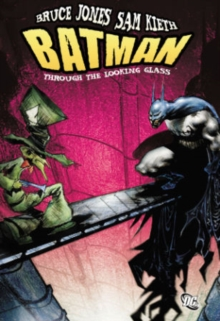 Batman: Through the Looking Glass TP, Paperback Book