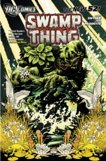 Swamp Thing TP Vol 01 Raise Them Bones TP, Paperback Book