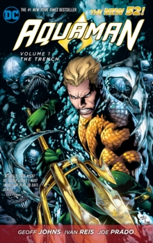 Aquaman Volume 1: The Trench TP (The New 52), Paperback Book