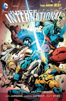 Justice League International Volume 2: Breakdown TP, Paperback Book