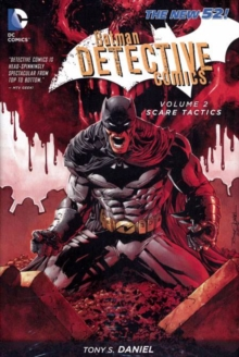Batman Detective Comics Vol 2: Scare Tactics ( The New 52 ), Hardback Book