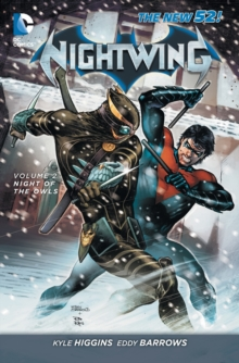 Nightwing Volume 2: Night of the Owls TP (The New 52), Paperback Book