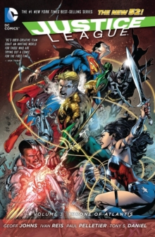 Justice League Volume 3: Throne of Atlantis HC (The New 52), Hardback Book