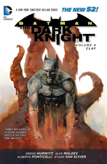 Batman The Dark Knight Volume 4: Clay TP (The New 52), Paperback Book