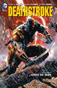 Deathstroke Volume 1: Gods Of War (The New 52), Paperback Book