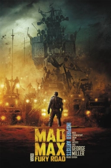 Mad Max Fury Road Inspired Artists Dlx Ed HC, Hardback Book