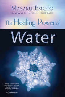 The Healing Power of Water, Paperback Book