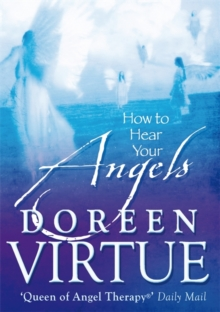 How To Hear Your Angels, Paperback Book