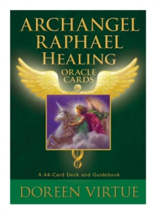 Archangel Raphael Healing Oracle Cards, Cards Book