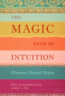 The Magic Path of Intuition, Hardback Book