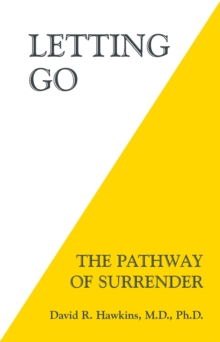 Letting Go : The Pathway of Surrender, Paperback Book