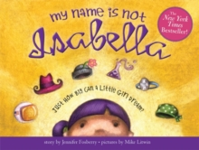 My Name is Not Isabella, Hardback Book