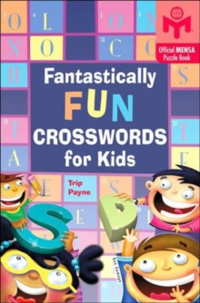 Fantastically Fun Crosswords for Kids, Paperback Book