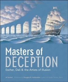 Masters of Deception : Escher, Dali & the Artists of Optical Illusion, Paperback Book