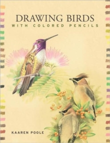 Drawing Birds with Colored Pencils, Paperback Book