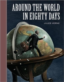 Around the World in Eighty Days (Sterling Unabridged Classics), Hardback Book