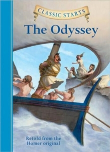 Classic Starts� : The Odyssey, Hardback Book
