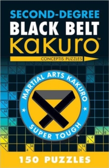 Second-degree Black Belt Kakuro, Paperback Book