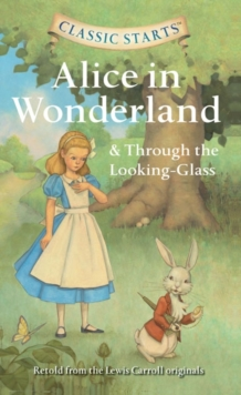 Alice in Wonderland & Through the Looking-glass, Paperback Book