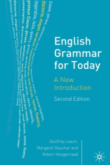 English Grammar for Today : A New Introduction, Paperback Book
