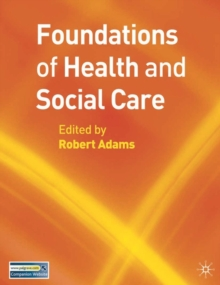Foundations of Health and Social Care, Paperback Book