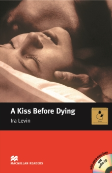A Kiss Before Dying - Book and Audio CD Pack - Intermediate, Mixed media product Book