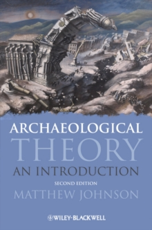 Archaeological Theory : An Introduction, Paperback Book