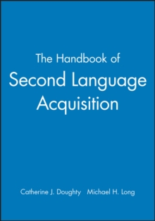 The Handbook of Second Language Acquisition, Paperback Book