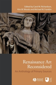 Renaissance Art Reconsidered : An Anthology of Primary Sources, Paperback Book