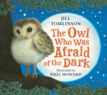 The Owl Who Was Afraid of the Dark, Paperback Book