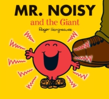 Mr. Noisy and the Giant, Paperback Book