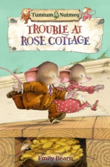 Tumtum and Nutmeg: Trouble at Rose Cottage, Paperback Book