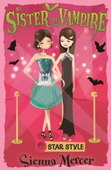 My Sister the Vampire 8: Star Style, Paperback Book