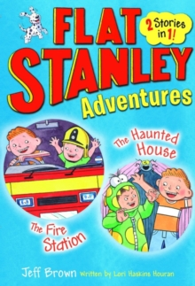 Flat Stanley Adventures : The Haunted House and the Fire Station, Paperback Book
