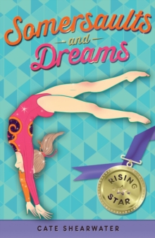 Somersaults and Dreams: Rising Star, Paperback Book