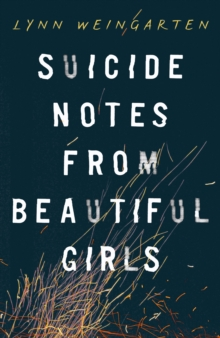Suicide Notes from Beautiful Girls, Paperback Book