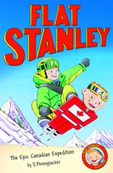The Epic Canadian Expedition : Jeff Brown's Flat Stanley, Paperback Book