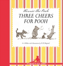 Winnie-the-Pooh: Three Cheers for Pooh, Hardback Book